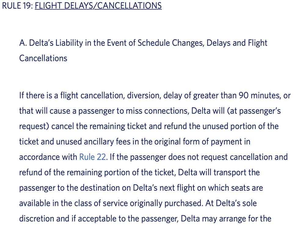 Delta Air Lines contract of carriage says a passenger should be able to ask for a refund after a 90 minute delay. Dis the coronavirus crisis change that policy?